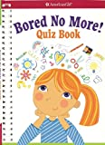 Bored No More: Quiz Book