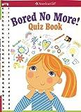 Bored No More: Quiz Book