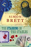 The Stabbing in the Stables: The Fethering Mysteries