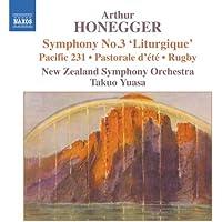 """Arthur Honegger: Symphony No. 3 """"Liturgique""""/Pacific 231/Pastorale d'été/Rugby"""
