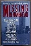 Missing in Manhattan, Mary Higgins Clark and Justin Scott, 0681415762