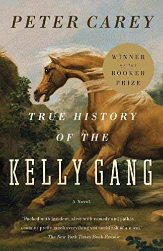 Kelly Gang: A Novel by Peter Carey (2001-12-04) ()