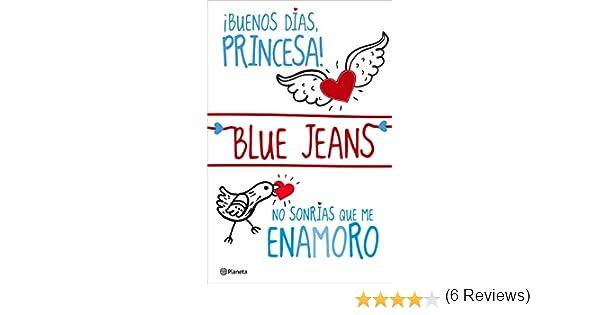 Buenos días, princesa! + No sonrías que me enamoro (pack) (El Club de los Incomprendidos nº 1) eBook: Blue Jeans: Amazon.es: Tienda Kindle