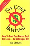 No-Cost Boating, Rod Gibbons, 0929458125