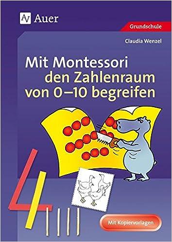 Mit Montessori den Zahlenraum von 0-10 begreifen: 1. Klasse Mathe ...