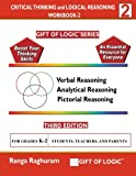 Critical Thinking and Logical Reasoning Workbook-2 (Gift of Logic)