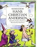 Stories from Hans Christian Andersen, Andrew Matthews, Hans Christian Andersen, 0531054632