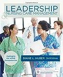 Leadership and Nursing Care Management, 6e