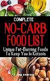 COMPLETE NO-CARB FOOD LIST: Unique Fat-Burning