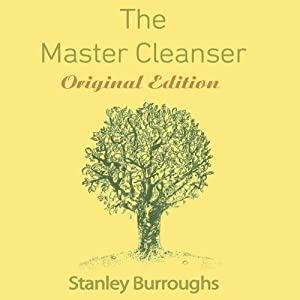 The Master Cleanser Audiobook
