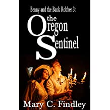 Benny and the Bank Robber 3: The Oregon Sentinel