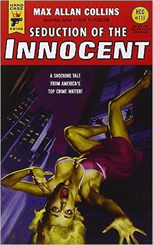 Seduction of the Innocent (Hard Case Crime) (Hard Case Crime Novels)