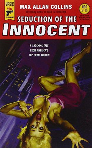 Seduction of the Innocent (Hard Case Crime)