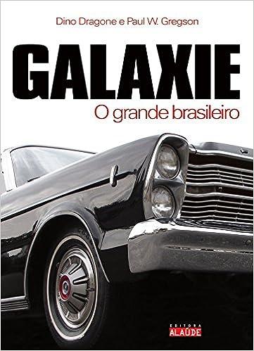 Galaxie, O Grande Brasileiro (Em Portugues do Brasil)