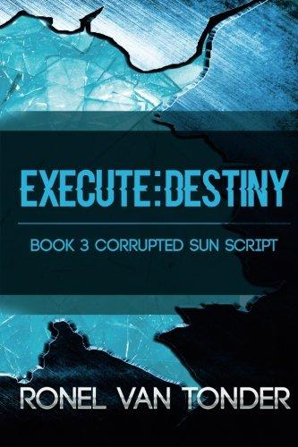 Execute:Destiny