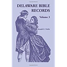 Delaware Bible Records, Volume 3