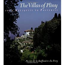 The Villas of Pliny from Antiquity to Posterity