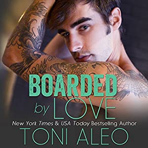 Boarded by Love Audiobook