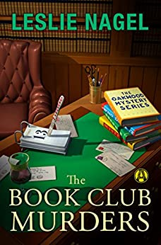 The Book Club Murders: The Oakwood Mystery Series by [Nagel, Leslie]