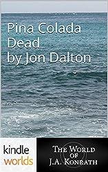 Jack Daniels and Associates: Pina Colada Dead (Kindle Worlds Short Story)