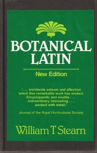 botanical-latin-history-grammar-syntax-terminology-and-vocabulary-english-and-latin-edition