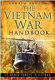 The Vietnam War Handbook: US Armed Forces in Vietnam