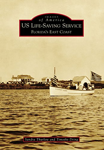 US Life-Saving Service: Florida's East Coast (Images of America)