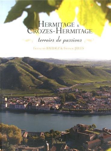 Croze Hermitage (Hermitage & Crozes Hermitage, terroirs de passions)