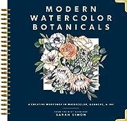 Modern Watercolor Botanicals: A Creative Workshop in Watercolor, Gouache, &