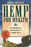Hemp for Health, Chris Conrad, 0892815396
