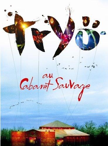 DVD : Try - Tryo Au Cabaret Sauvage (2PC)