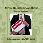 All You Need to Know About Foreclosure | Ade Asefeso, MCIPS, MBA