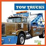 Tow Trucks (Machines at Work)