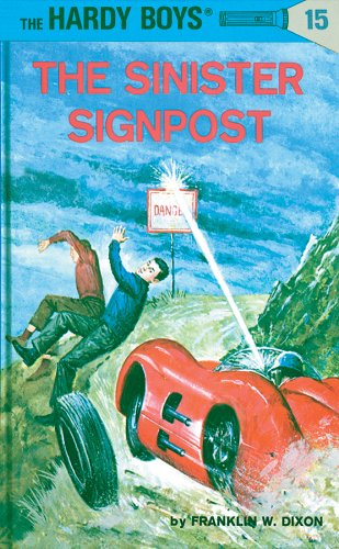 Post Time Signs - Hardy Boys 15: The Sinister Signpost (The Hardy Boys)