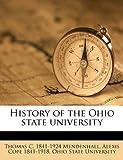 History of the Ohio State University, Thomas C. 1841-1924 Mendenhall, 1149405732
