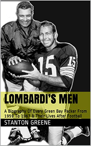 1959 Nfl Football - Lombardi's Men – A Biography Of Every Green Bay Packer From 1959 To 1967 & Their Lives After Football