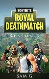 Fortnite Royal Deathmatch: Season 5