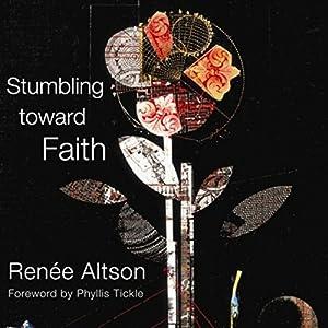 Stumbling toward Faith Audiobook