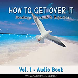 How to Get Over It Audiobook