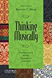 Thinking Musically: Experiencing Music, Expressing