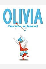 Olivia Forms a Band Hardcover