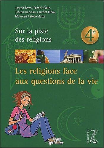 Télécharger en ligne Les religions face aux questions de la vie epub pdf