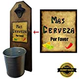 "Cheap ""Mas Cerveza"" Bottle Opener and Cap Catcher – Handcrafted by a Vet – 100% Solid Pine 3/4 inch Thick – Rustic Cast Iron Bottle Opener and Galvanized Bucket – To Empty, Twist the Bucket – Unique Gift!"