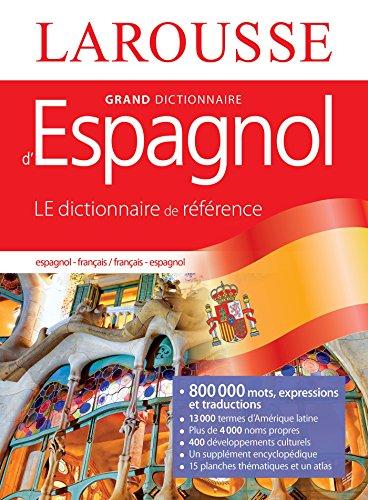 Grand dictionnaire Français Espagnol (Bilingue espagnol)