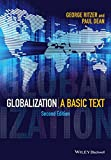 Globalization: A Basic Text (Wiley Desktop Editions)