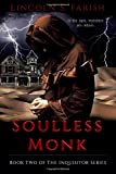 Book cover image for SoullessMonk: Volume 2 (Inquisitor Series)