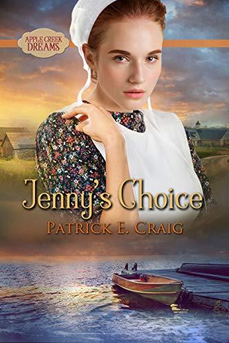 - Jenny's Choice (Apple Creek Dreams Book 3)