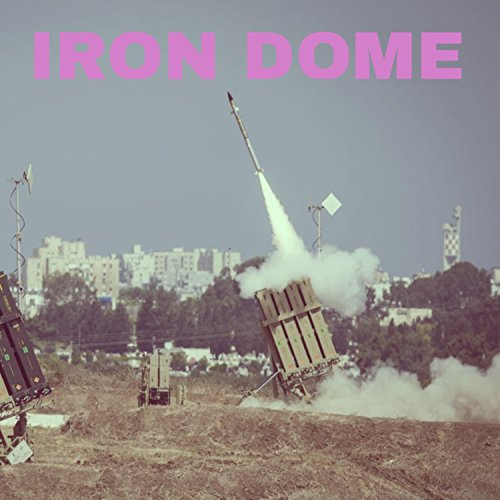 (Iron Dome [Explicit])