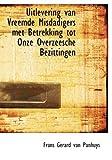 Uitlevering Van Vreemde Misdadigers Met Betrekking Tot Onze Overzeesche Bezittingen, Frans Gerard Van Panhuys, 0554861038