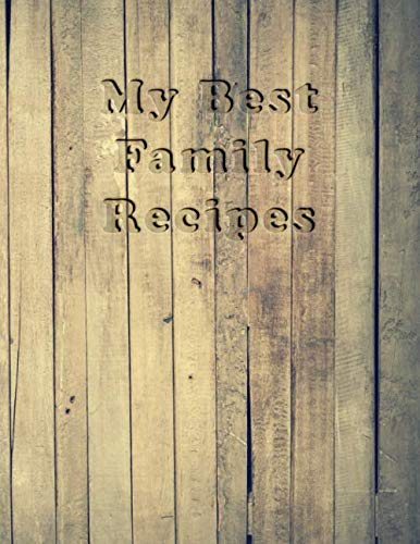 Halloween Food Recipes Main Dish (Recipe Keepsake Book - To My Daughter: Blank Recipe Journal and Notebook to write in. Your Cookbook to note down and Organize your special Recipes - Country cover with Vintage)